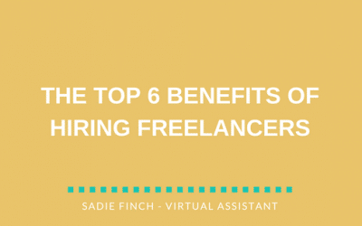 The top 6 benefits of hiring freelancers