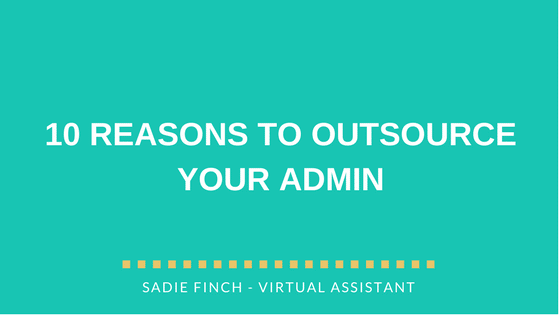 10 reasons to outsource your admin
