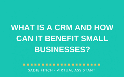 What is a CRM and how can it benefit small businesses?