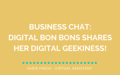 Business Chat: Digital Bon Bons shares her digital geekiness!